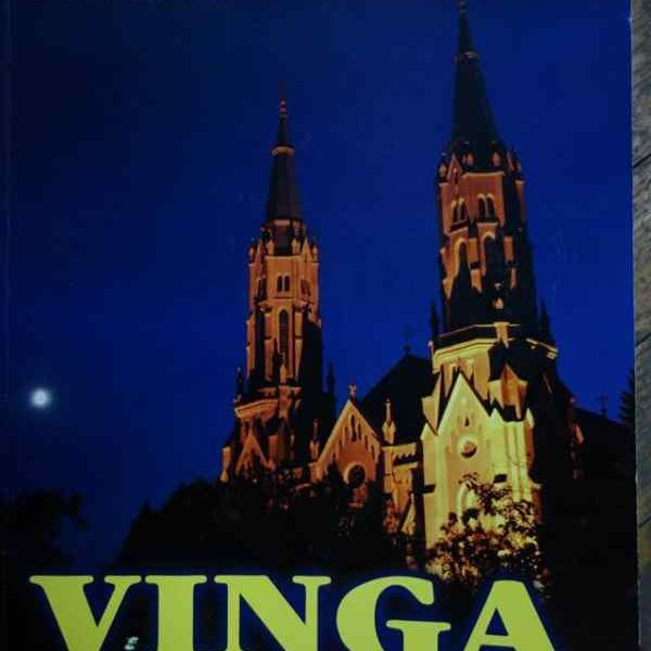 """Lansarea volumului monografic: """"Vinga. Istorie și Imagini"""""""
