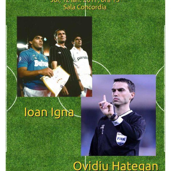 Personalități arădene: Ioan Igna și Ovidiu Hațegan – arbitri